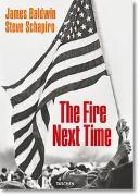 Cover-Bild zu Baldwin, James: James Baldwin. Steve Schapiro. The Fire Next Time