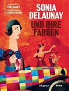 Cover-Bild zu Sonia Delaunay und ihre Farben von Manes, Cara