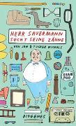 Cover-Bild zu Herr Sauermann sucht seine Zähne von Nichols, Jon & Tucker