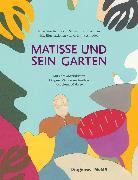 Cover-Bild zu Matisse und sein Garten von Friedman, Samantha