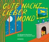 Cover-Bild zu Gute Nacht, lieber Mond von Brown, Margaret Wise