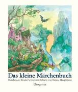 Cover-Bild zu Das kleine Märchenbuch von Hauptmann, Tatjana