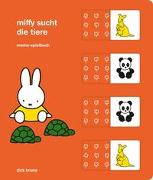 Cover-Bild zu Miffy sucht die Tiere von Bruna, Dick