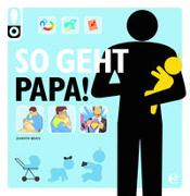 Cover-Bild zu Bean, Shawn: So geht Papa!