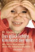 Cover-Bild zu Karp, Harvey: Das glücklichste Kleinkind der Welt