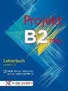 Cover-Bild zu Projekt B2 neu - Lehrerbuch mit MP3-CD von Glotz-Kastanis, Jo