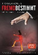 Cover-Bild zu Schulte, Thorsten: Fremdbestimmt (eBook)