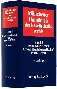 Cover-Bild zu Gummert, Hans (Hrsg.): Bd. 01: Münchener Handbuch des Gesellschaftsrechts Bd. 1: BGB-Gesellschaft, Offene Handelsgesellschaft, Partnerschaftsgesellschaft, Partenreederei, EWIV - Münchener Handbuch des Gesellschaftsrechts
