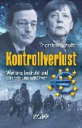 Cover-Bild zu Schulte, Thorsten: Kontrollverlust (eBook)