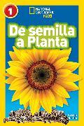 Cover-Bild zu National Geographic Readers: De Semilla a Planta (L1) von Rattini, Kristin Baird