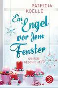 Cover-Bild zu Ein Engel vor dem Fenster von Koelle, Patricia