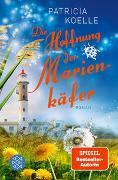 Cover-Bild zu Die Hoffnung der Marienkäfer von Koelle, Patricia