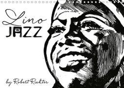 Cover-Bild zu Richter, Robert: Lino Jazz (Wandkalender 2021 DIN A4 quer)