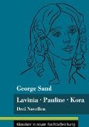 Cover-Bild zu Sand, George: Lavinia - Pauline - Kora