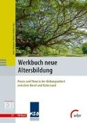 Cover-Bild zu Prömper, Hans (Hrsg.): Werkbuch neue Altersbildung