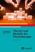 Cover-Bild zu Höppner, Heidi (Hrsg.): Theorie und Modelle der Physiotherapie