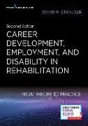 Cover-Bild zu Career Development, Employment, and Disability in Rehabilitation (eBook) von Strauser, David R.