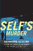 Cover-Bild zu Schlink, Bernhard: Self's Murder