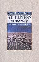 Cover-Bild zu Stillness is the Way: An Intensive Meditation Course von Long, Barry