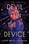 Cover-Bild zu Devil in the Device (eBook) von Johnson, Lora Beth