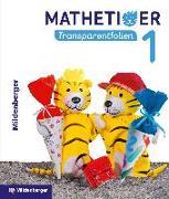 Cover-Bild zu Mathetiger 1 - Transparentfolien, Neubearbeitung (mit CD-ROM) von Laubis, Thomas