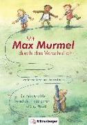 Cover-Bild zu Mit Max Murmel durch das Vorschuljahr. Arbeitsheft von Kropf, Tamara