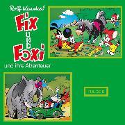 Cover-Bild zu Fix und Foxi, Fix und Foxi und ihre Abenteuer, Folge 8 (Audio Download) von Kauka, Rolf