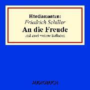 """Cover-Bild zu Friedrich Schiller: """"An die Freude"""" und zwei weitere Balladen (Audio Download) von Schiller, Friedrich"""