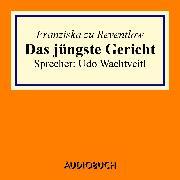 Cover-Bild zu Das jüngste Gericht (Audio Download) von Reventlow, Franziska, zu