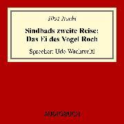Cover-Bild zu Sindbads 2. Reise: Das Ei des Vogel Roch (Audio Download) von Nacht, 1001