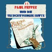 Cover-Bild zu Paul Pepper, Folge 11: Paul Pepper und die verschwundene Beute (Audio Download) von Huby, Felix