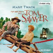 Cover-Bild zu Die Abenteuer des Tom Sawyer (Audio Download) von Twain, Mark