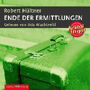 Cover-Bild zu Ende der Ermittlungen (Audio Download) von Hültner, Robert