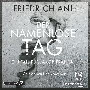 Cover-Bild zu Der namenlose Tag (Audio Download) von Ani, Friedrich
