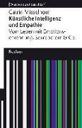 Cover-Bild zu Misselhorn, Catrin: Künstliche Intelligenz und Empathie. Vom Leben mit Emotionserkennung, Sexrobotern & Co