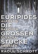 Cover-Bild zu Euripides: Die großen Stücke