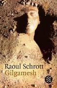 Cover-Bild zu Schrott, Raoul: Gilgamesh