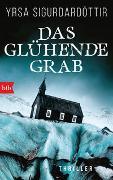 Cover-Bild zu Das glühende Grab von Sigurdardóttir, Yrsa