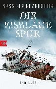 Cover-Bild zu Die eisblaue Spur (eBook) von Sigurdardóttir, Yrsa