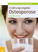 Cover-Bild zu Ernährungsratgeber Osteoporose von Müller, Sven-David