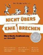 Cover-Bild zu Nicht übers Knie brechen von Steckel, Prof. Dr. Hanno