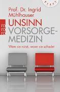 Cover-Bild zu Unsinn Vorsorgemedizin von Mühlhauser, Ingrid