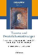 Cover-Bild zu Trauma und Persönlichkeitsstörungen von Wöller, Wolfgang