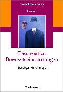 Cover-Bild zu Dissoziative Bewusstseinsstörungen von Eckhardt-Henn, Annegret (Hrsg.)