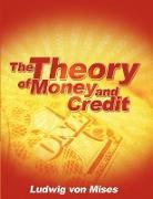Cover-Bild zu The Theory of Money and Credit von Von Mises, Ludwig