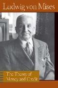 Cover-Bild zu Theory of Money and Credit von Mises, Ludwig Von