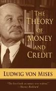 Cover-Bild zu The Theory of Money and Credit (eBook) von Mises, Ludwig Von