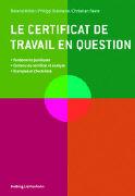 Cover-Bild zu Müller, Roland: Le certificat de travail en question