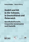 Cover-Bild zu Müller, Roland: GmbH und AG in der Schweiz, in Deutschland und Österreich