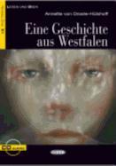 Cover-Bild zu Eine Geschichte aus Westfalen von Droste-Hülshoff, Annette von
